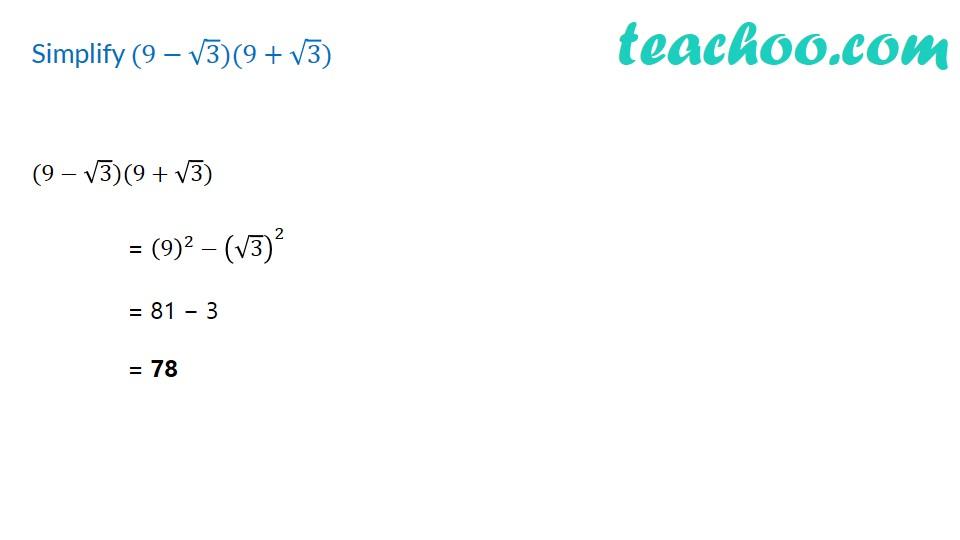 Simplify (9 - √3) (9 + √3) - Rationalisation [with Video] - Teachoo