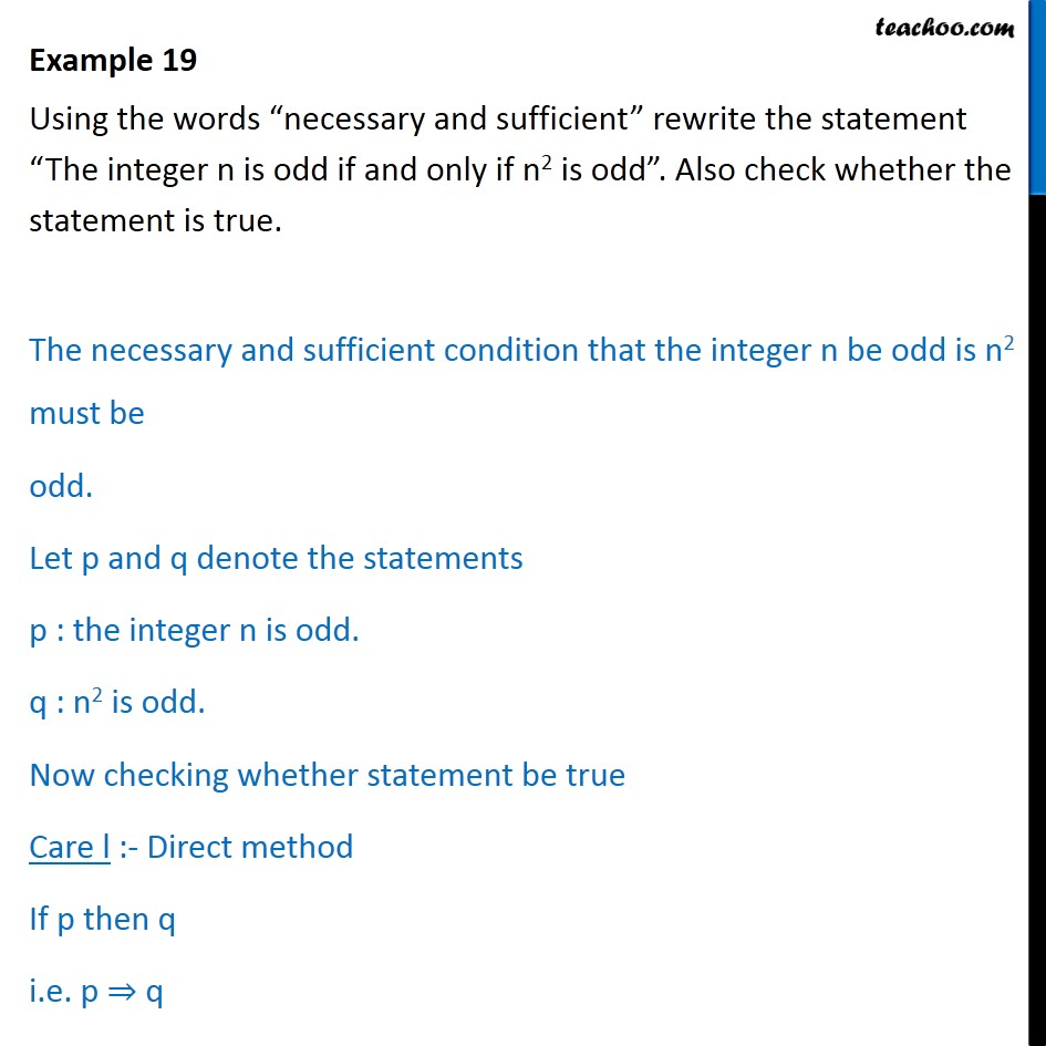 Example 19 - Using the words 'necessary and sufficient' rewrite - Necessary and sufficient condition