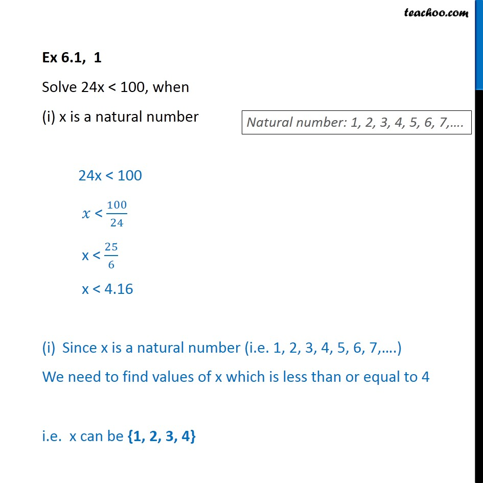 Ex 6.1, 1 - Solve 24x < 100, when (i) x is natural number - Solving inequality  (one side)
