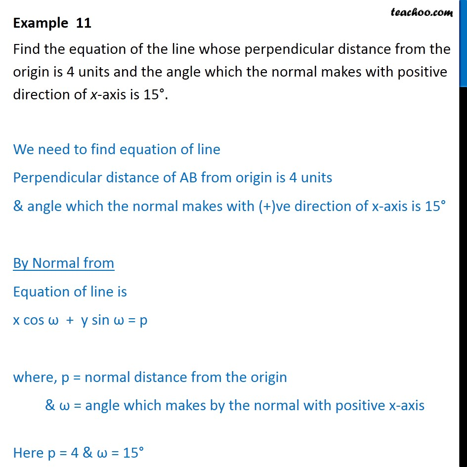 Example 11 - Line perpendicular distance from origin is 4 units - Examples
