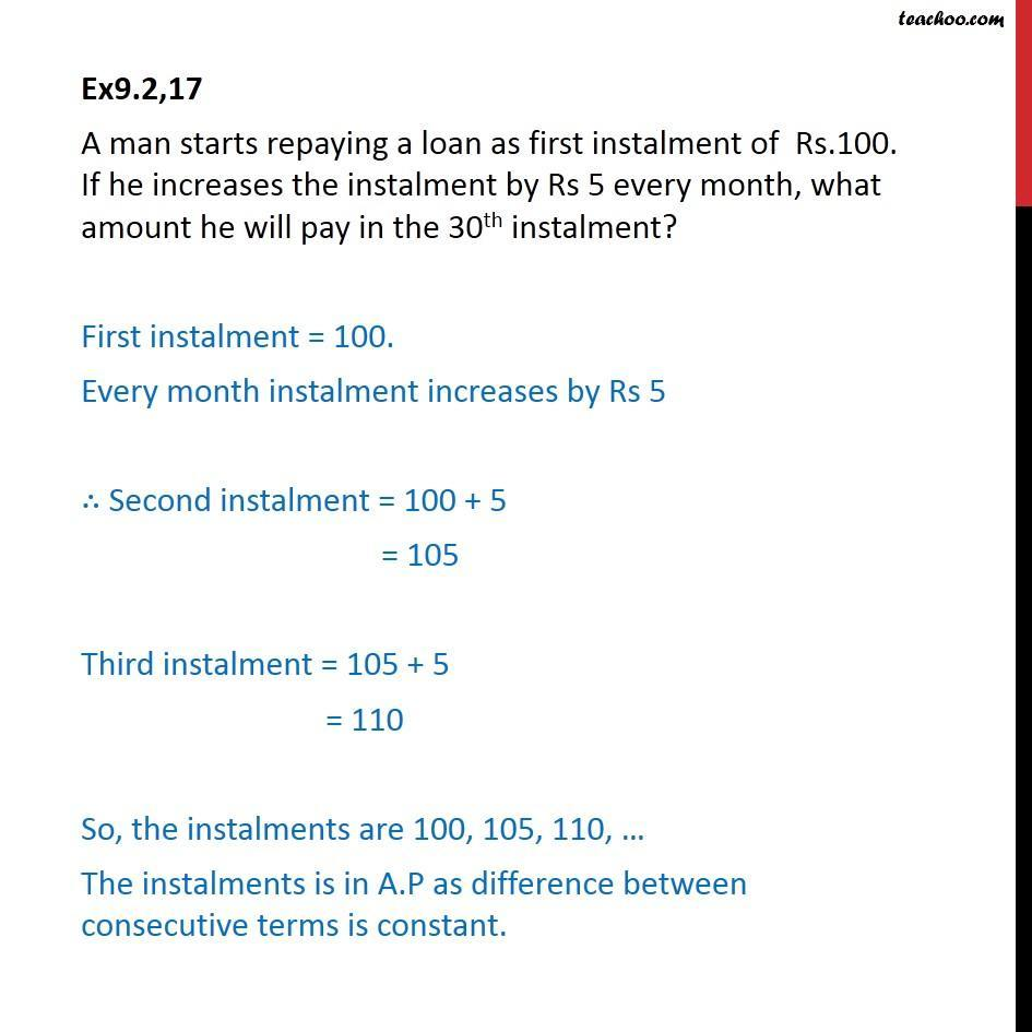 Ex 9.2, 17 - A man starts repaying a loan as first instalment - Arithmetic Progression (AP): Statement