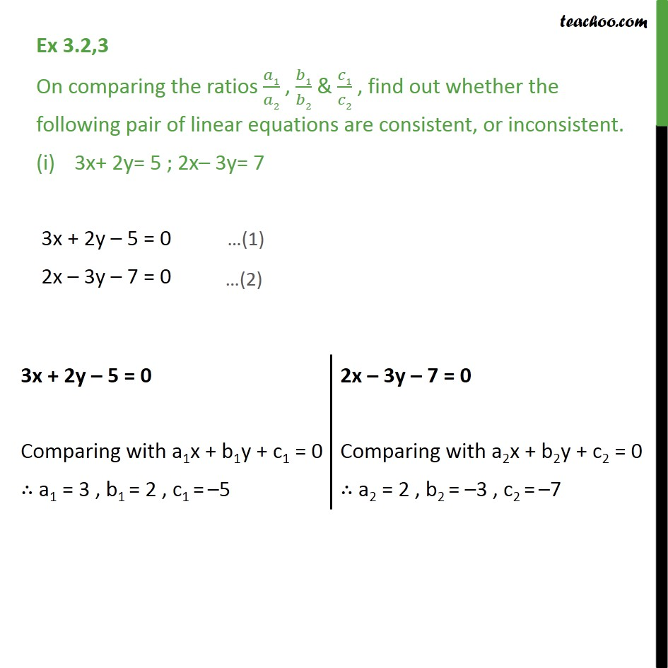 Ex 3.2, 3 - On comparing ratios, find whether consistent - Finding ratios (Consistency)