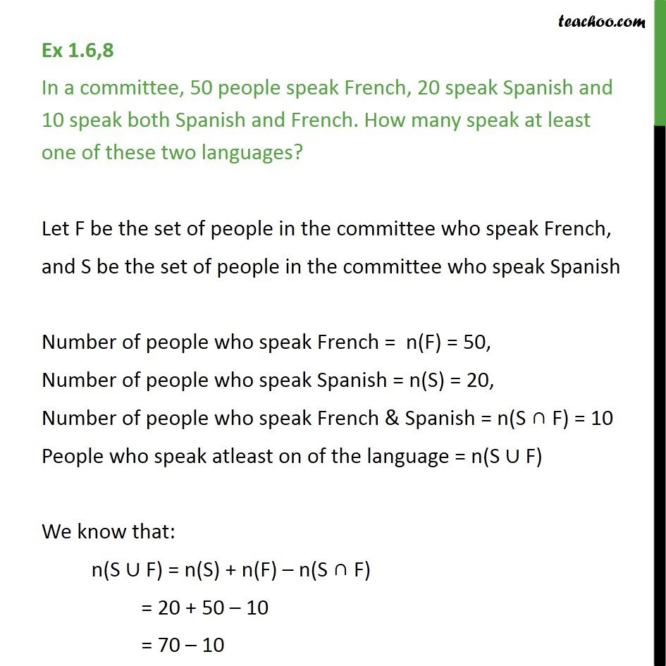 Ex 1.6, 8 - In a committee, 50 speak French, 20 Spanish - Ex 1.6