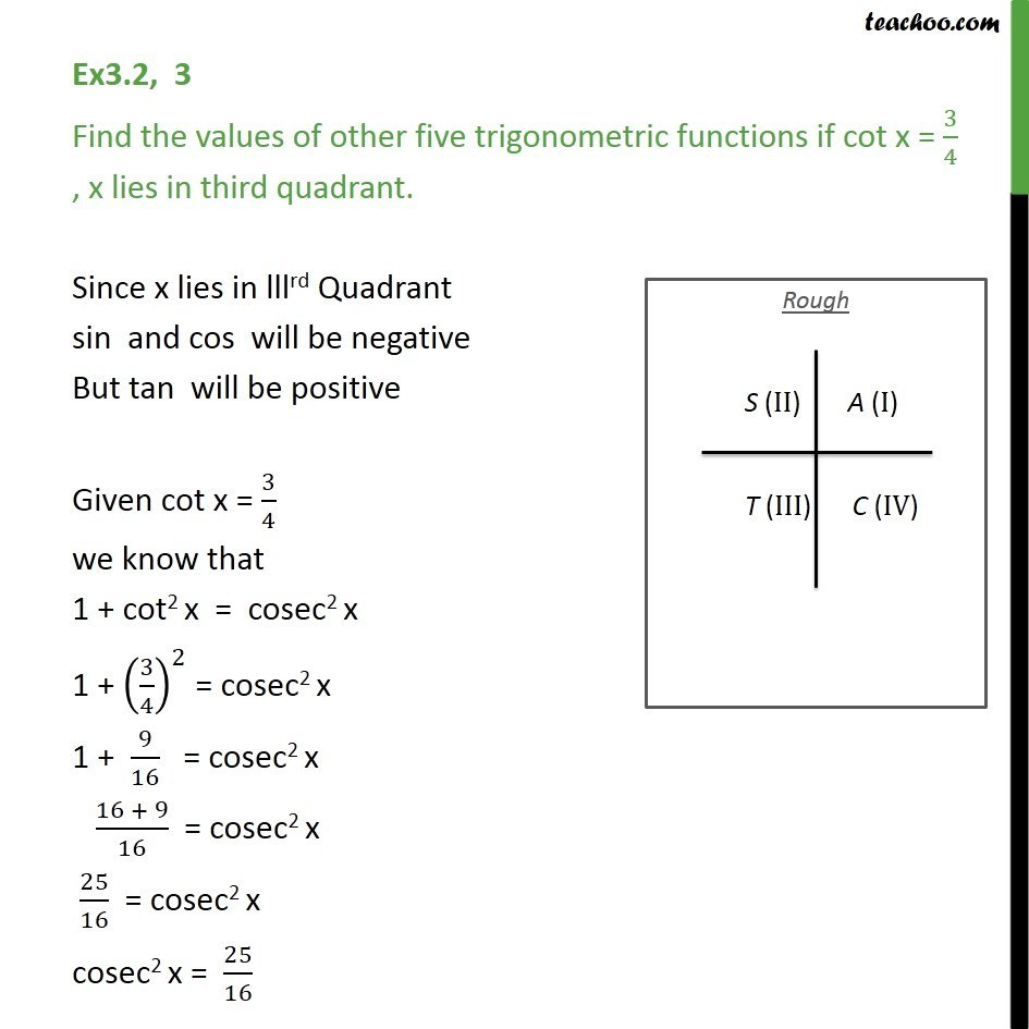Ex 3.2, 3 - If cot x = 3/5, Find values of other trigonometric - Finding Value of trignometric functions, given other functions