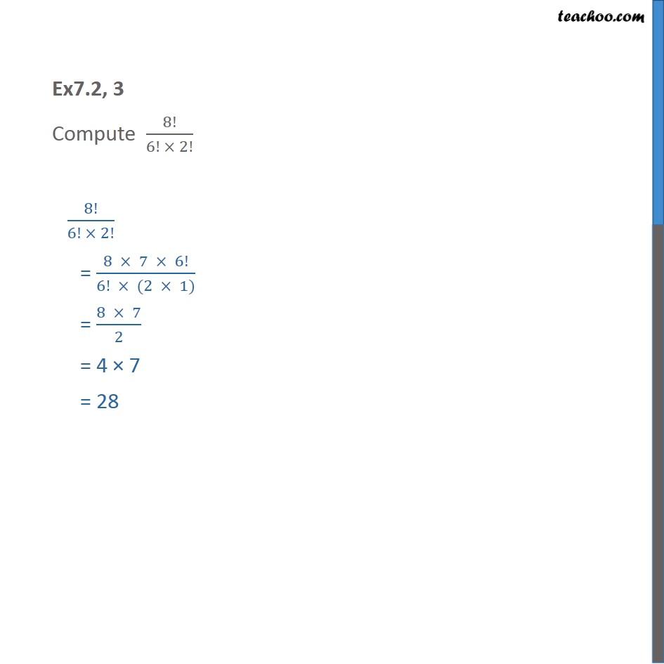 Ex 7.2, 3 - Compute 8!/6! x 2! - Chapter 7 Class 11 CBSE - Factorial