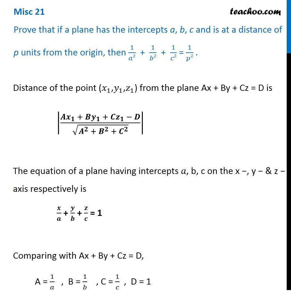 Misc 21 - Prove that if a plane has intercepts a, b, c, p from