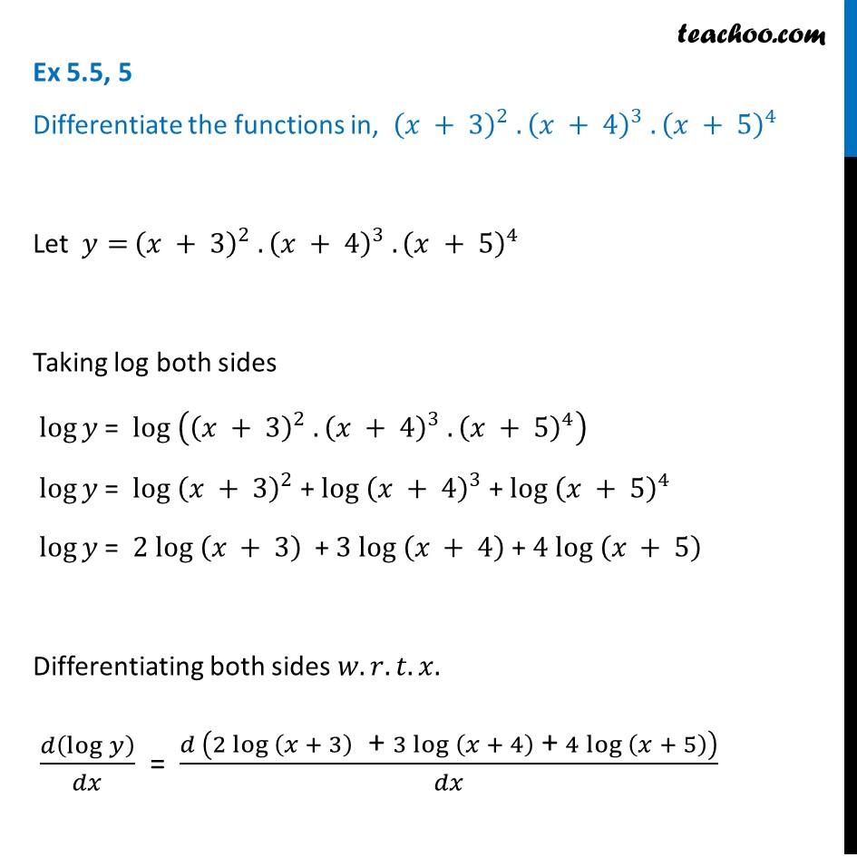 Ex 5.5, 5 - Differentiate (x + 3)^2 (x + 4)^3 (x + 5)^4 - Teachoo