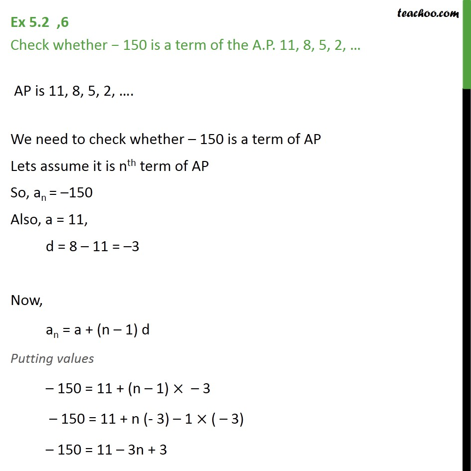 Ex 5.2, 6 - Check whether -150 is a term of AP 11, 8, 5, 2 - Ex 5.2