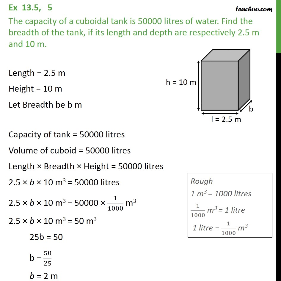 Ex 13.5, 5 - The capacity of a cuboidal tank is 50000 litres - Volume Of Cube/Cuboid