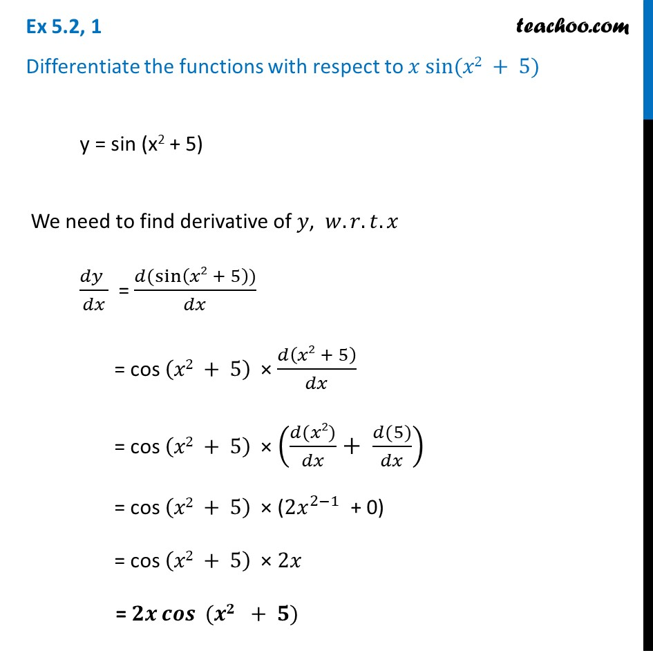 Ex 5.2, 1 - Differentiate sin (x2 + 5) - Chapter 5 Class 12