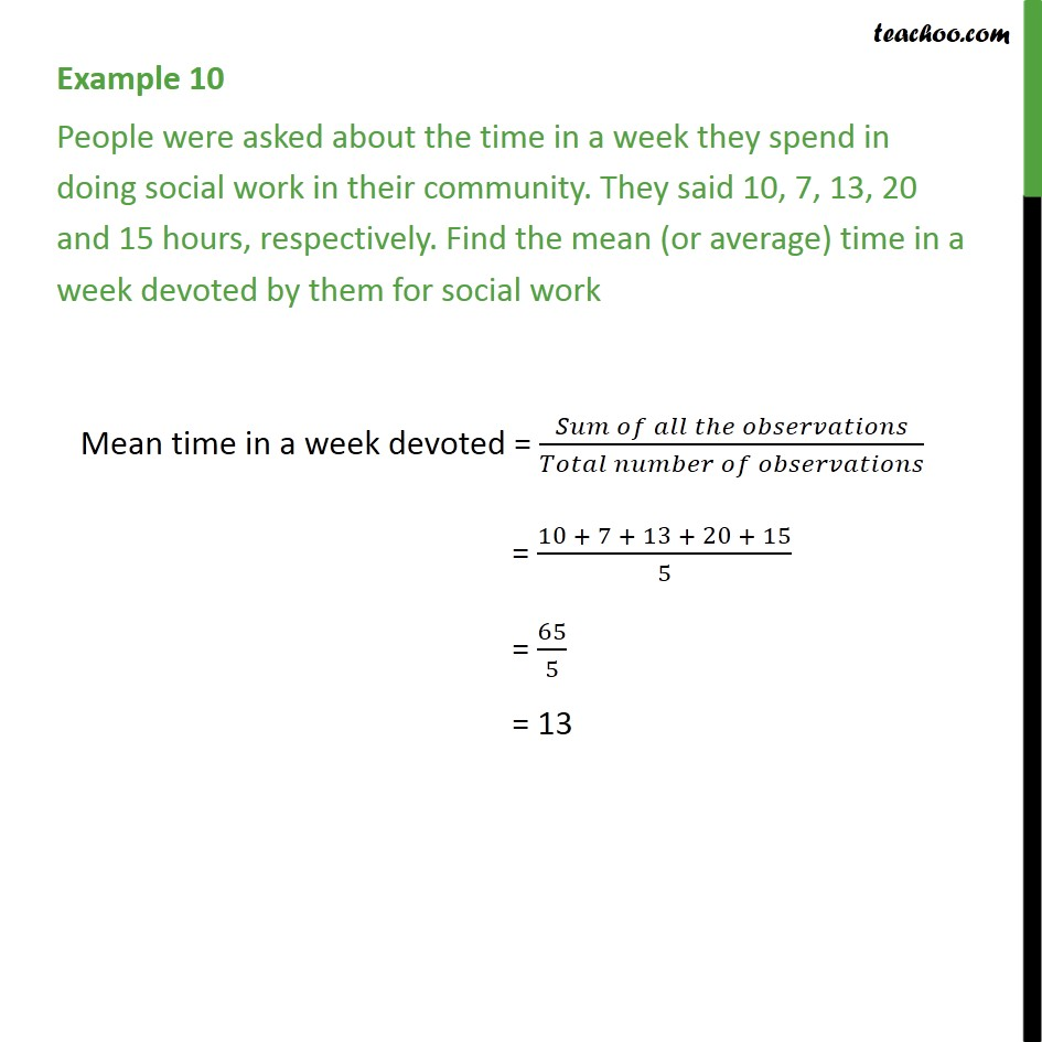 Example 10 - People were asked about the time in a week - Mean