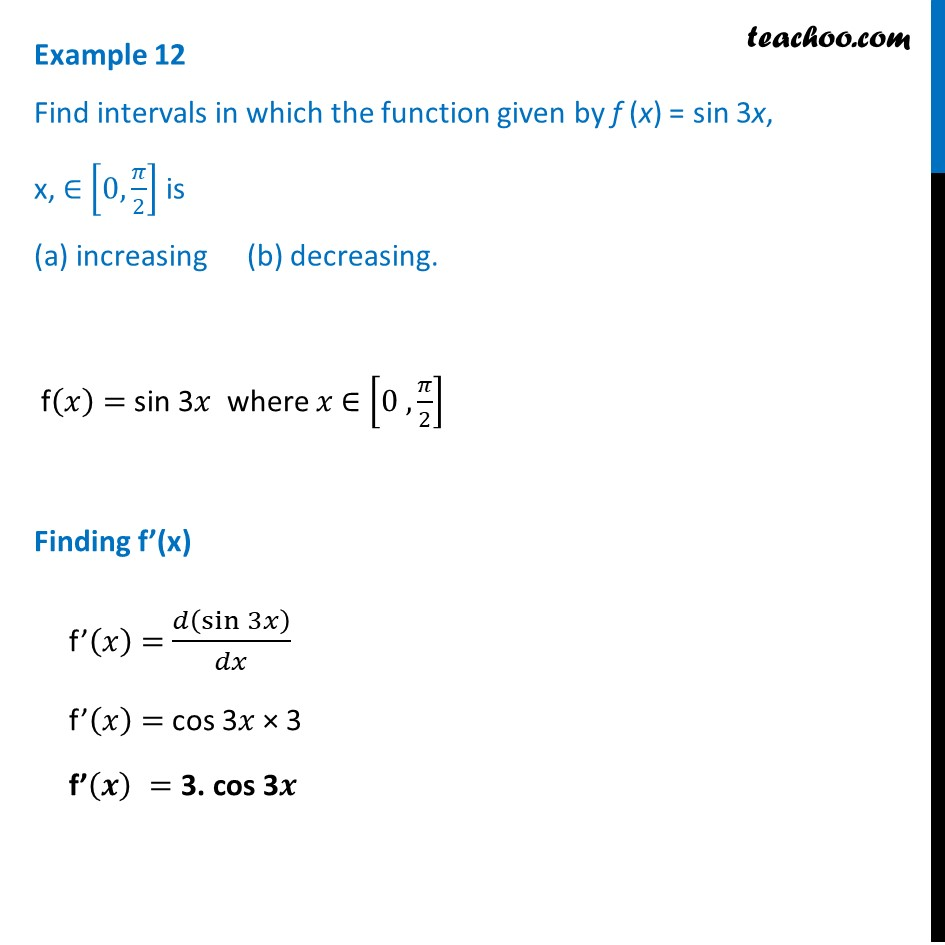 Example 12 - Find intervals where f(x) = sin 3x is decreasing