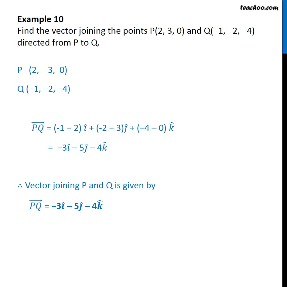 Example 10 find vector joining p2 3 0 q 1 2 4 example 10 find vector joining p2 3 0 q sciox Images