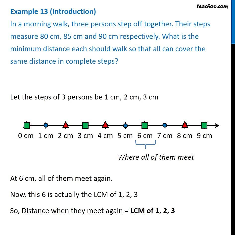 In a morning walk, three persons step off together. Their steps 80, 85