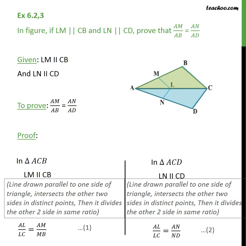 Ex 6.2, 3 - In figure, if LM || CB and LN || CD, prove - Theorem 6.1