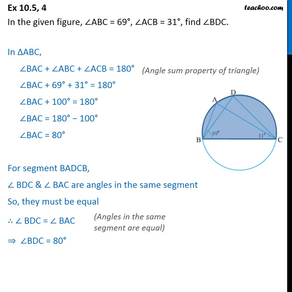 Ex 10.5, 4 - In figure, ∠ABC = 69°, ∠ACB = 31°, find ∠BDC - Angle subtended by arc at the centre
