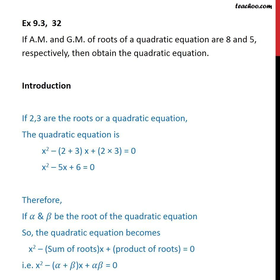 Ex 9.3, 32 - If AM and GM of roots of a quadratic equation - Ex 9.3