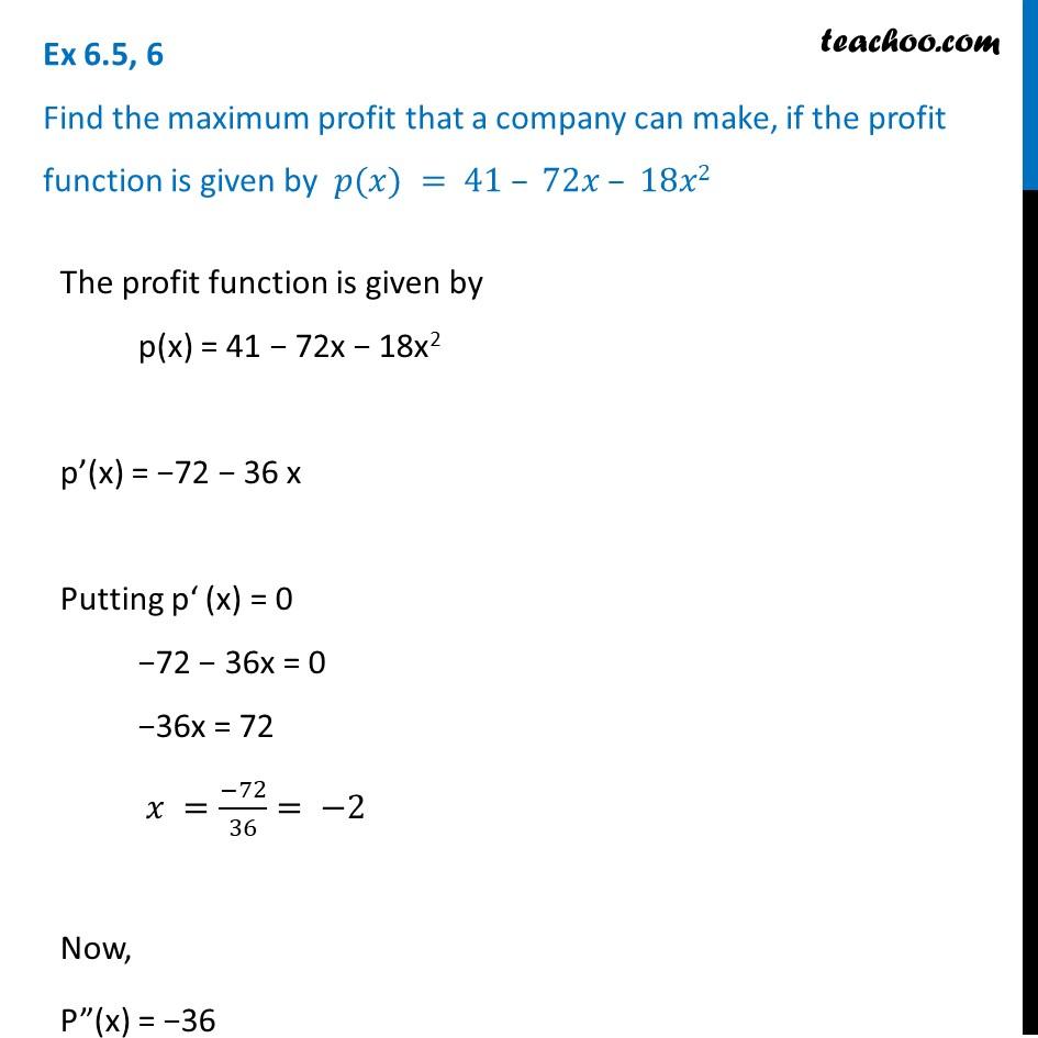 Ex 6.5, 6 - Find maximum profit that a company can make, p(x)