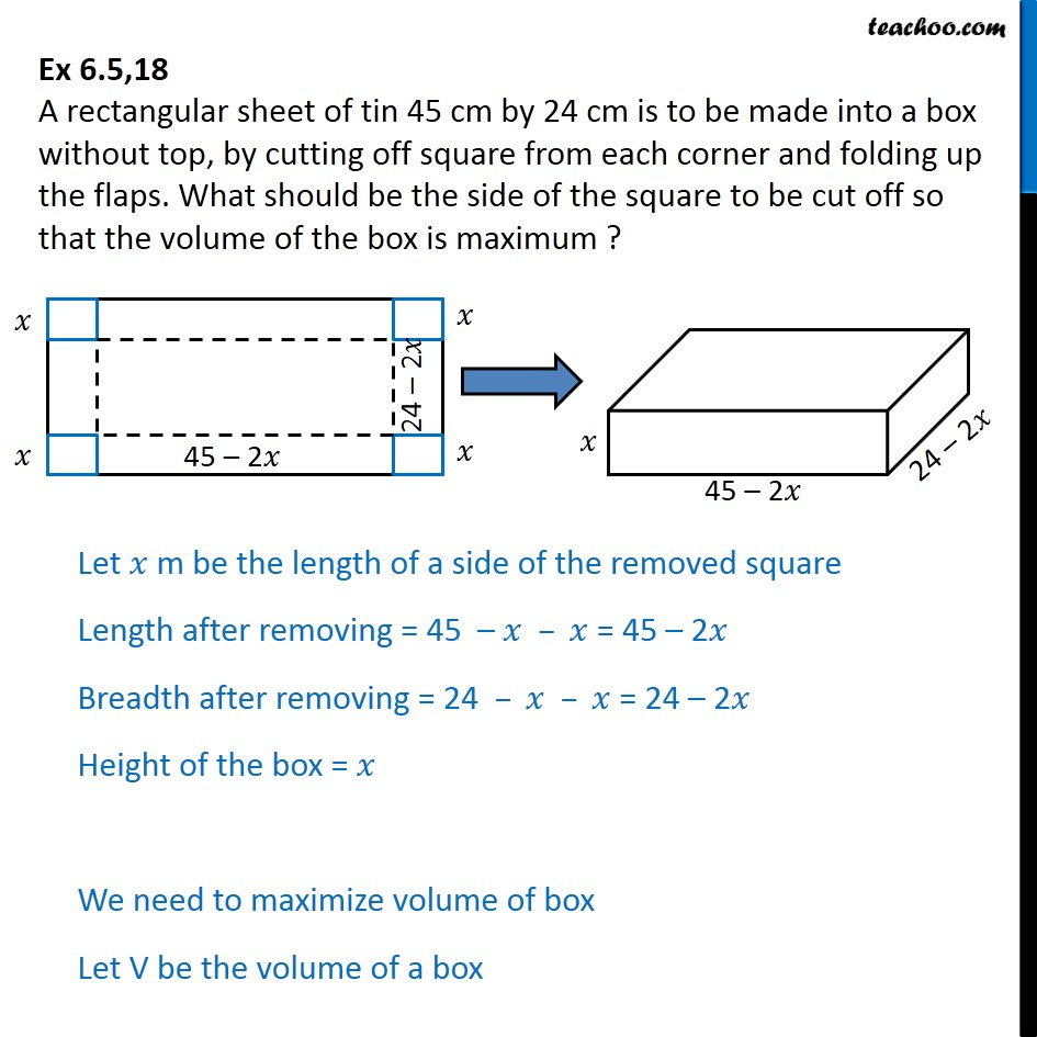 Ex 6.5, 18 - A rectangular sheet of tin 45 cm by 24 cm is made - Ex 6.5