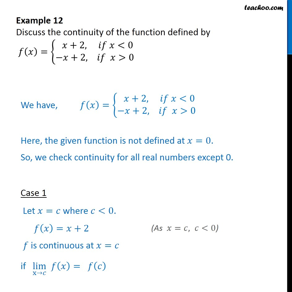 Example 12 - Discuss continuity of f(x) = {x + 2, -x + 2 - Examples