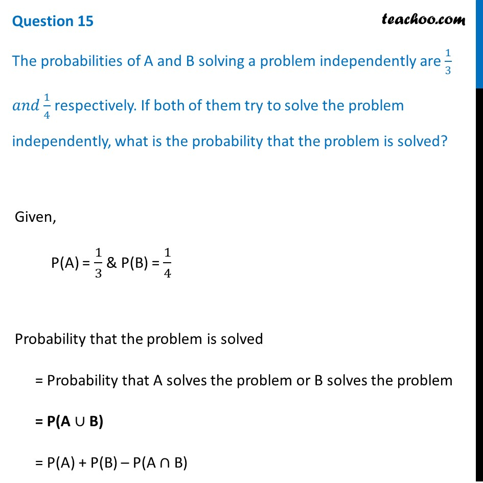 The probabilities of A and B solving a problem independently are 1/3