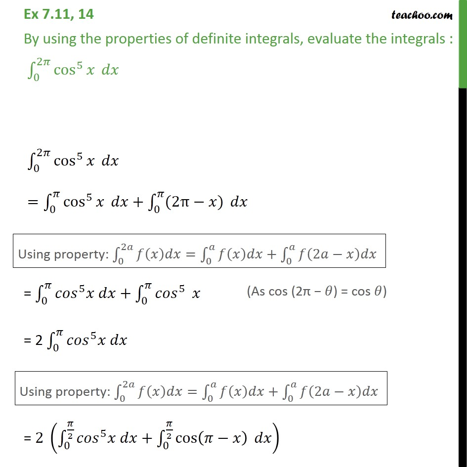 Ex 7.11, 14 - Using properties, evaluate integral cos5 x dx - Ex 7.11