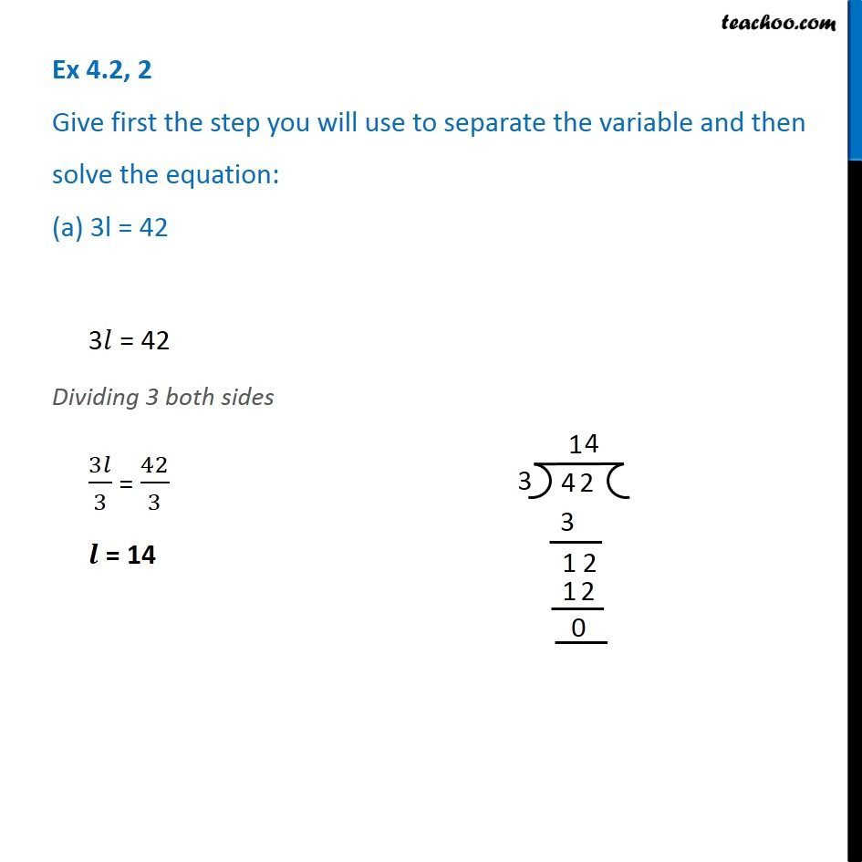 Ex 4.2, 2 - Give the first step and solve (a) 3l = 42 (b) b/2 = 6