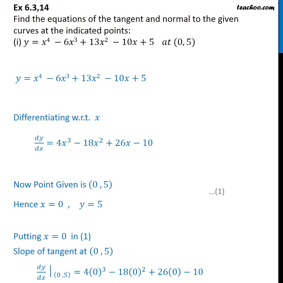 Ex 6.3, 14 - Find equations of tangent and normal to - Finding equation of tangent/normal when point and curve is given