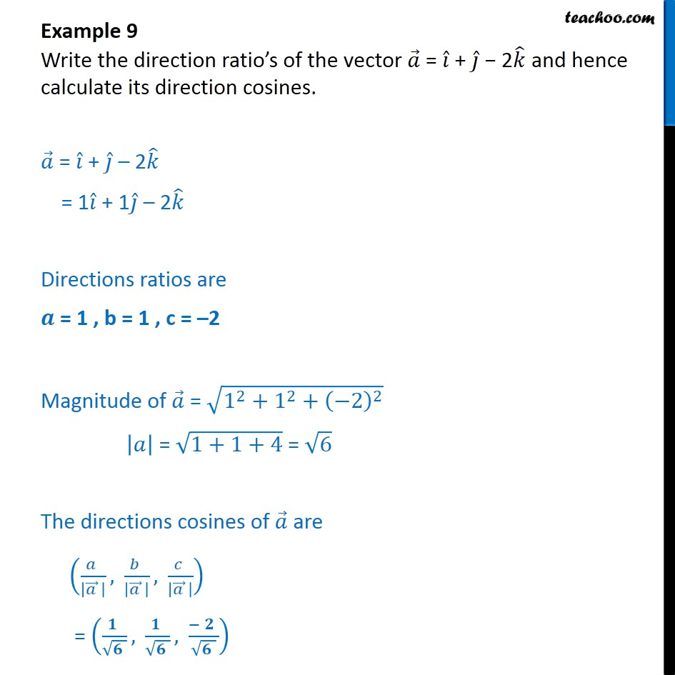 Example 9 - Write direction ratio's of a = i + j - 2k - Examples