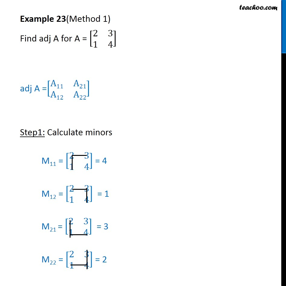 Example 23 - Find adj A for A = [2 3 1 4] - Chapter 4 NCERT - Examples