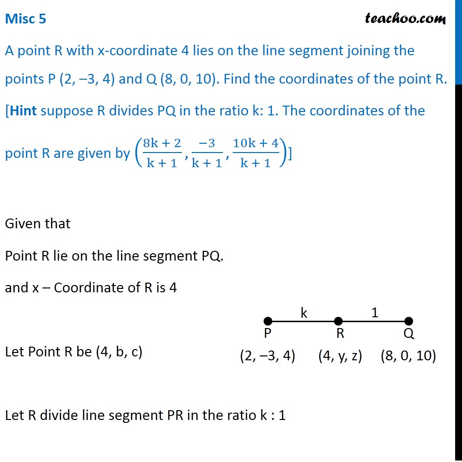 Misc 5 - A point R with x-coordinate 4 lies on line segment
