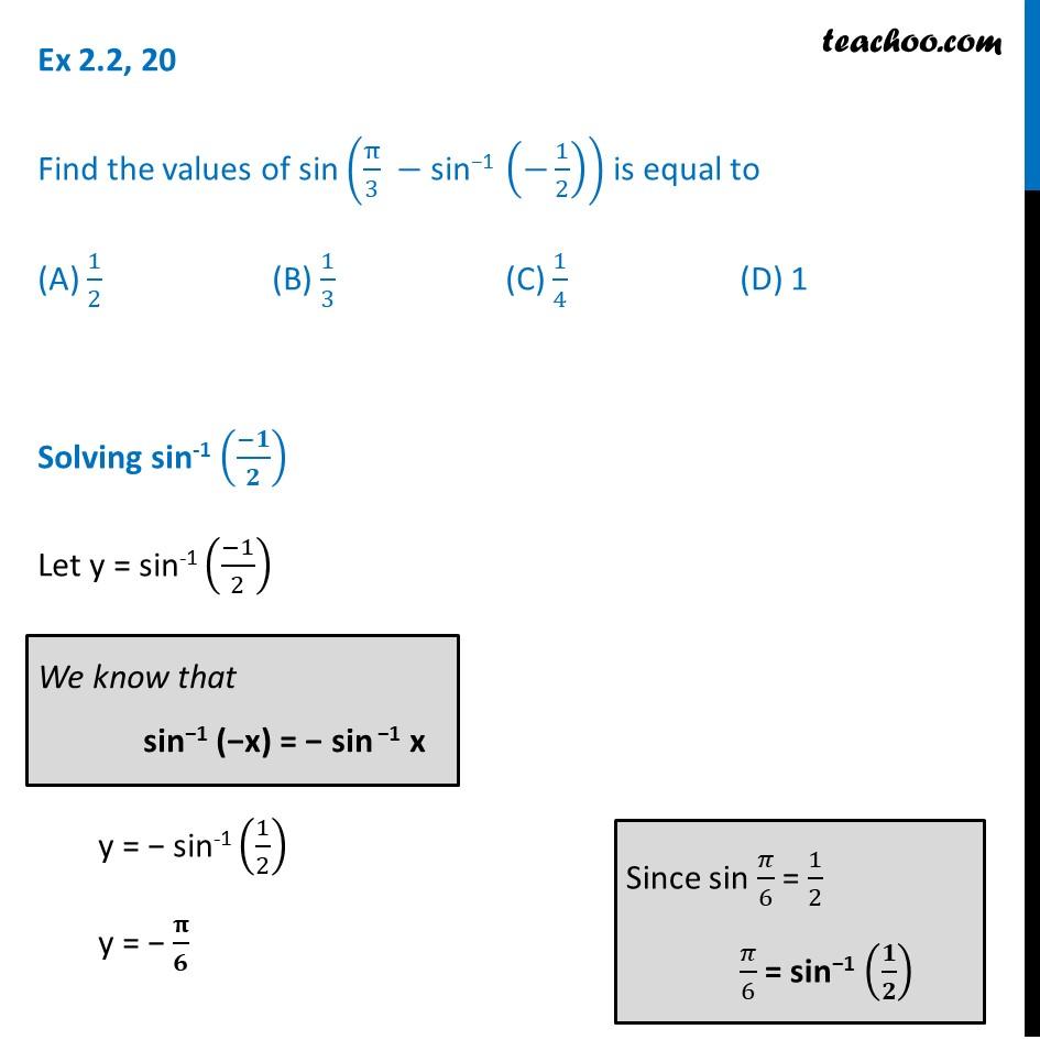 Ex 2.2, 20 - Find sin (pi/3 - sin-1 (-1/2)) - Class 12 NCERT