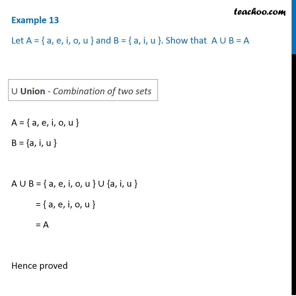 Example 13 - Let A = {a, e, i, o, u} and B = {a, i, u} - Examples