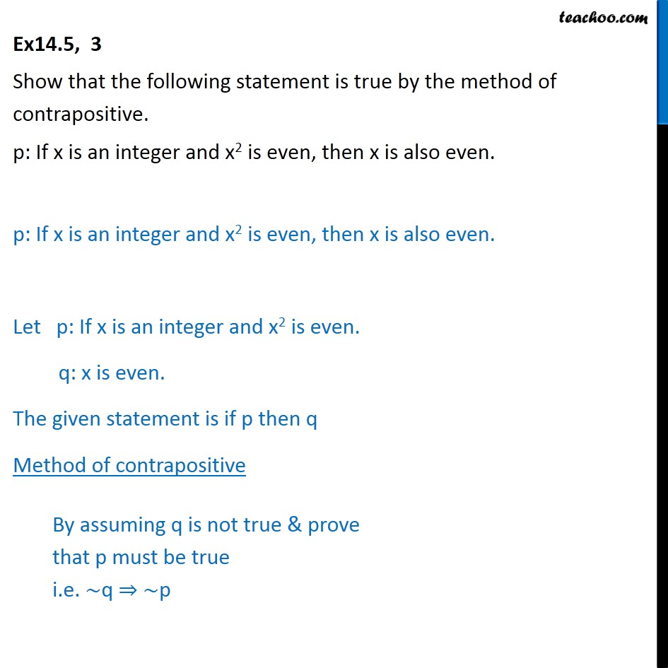 Ex 14.5, 3 - Show true by method of contrapositive - Proving True - By Contrapositive