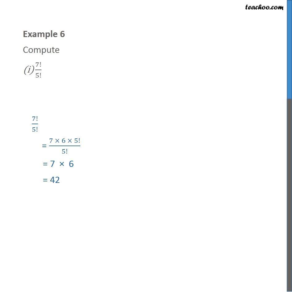 Example 6 - Compute (i) 7!/5! (ii) 12!/10!2! - Chapter 7 - Examples