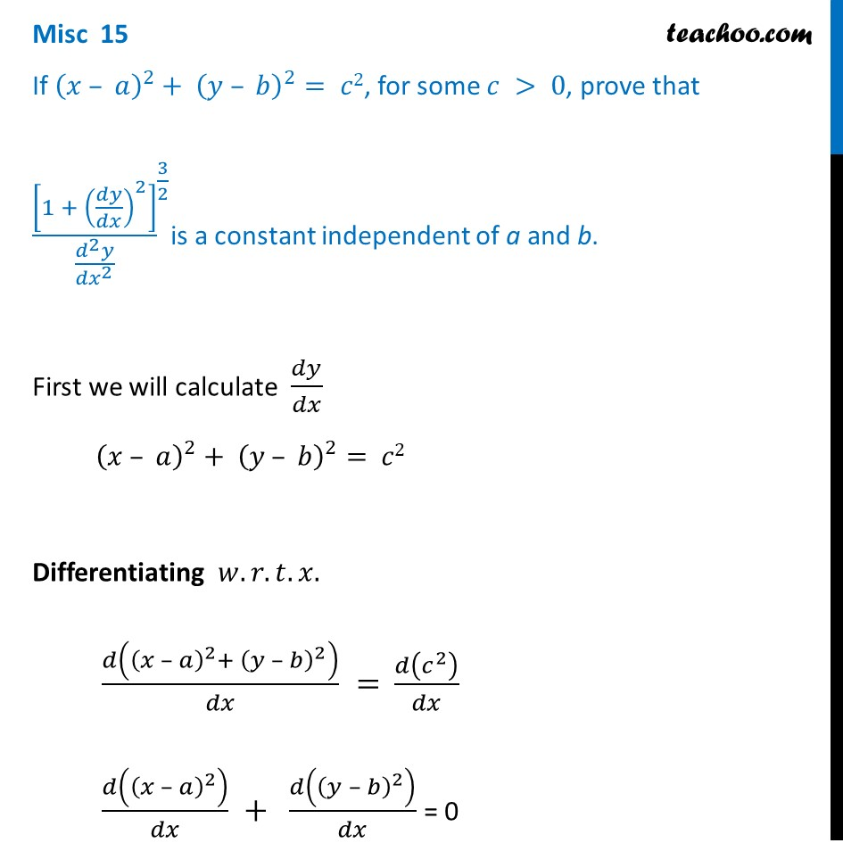 Misc 15 - If (x - a)2 + (y - b)2 = c2, prove [1 + (dy/dx)2]3/2