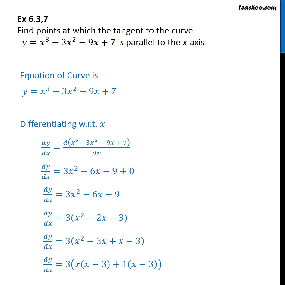 Ex 6.3, 7 - Find points at which tangent is parallel to x-axis - Finding point when tangent is parallel/ perpendicular