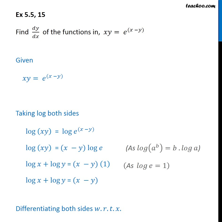Ex 5.5, 15 - Find dy/dx of xy = e(x - y) - Class 12 - Ex 5.5