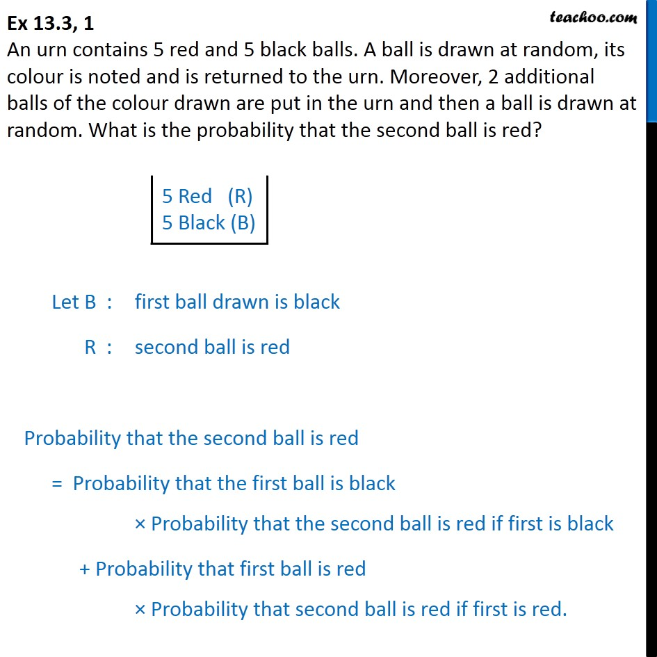 Ex 13.3, 1 - An urn contains 5 red and 5 black balls. A ball - Ex 13.3