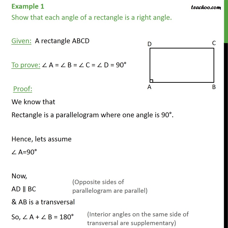 Example 1 - Show that each angle of rectangle is right angle - Opposite angles of parallelogram