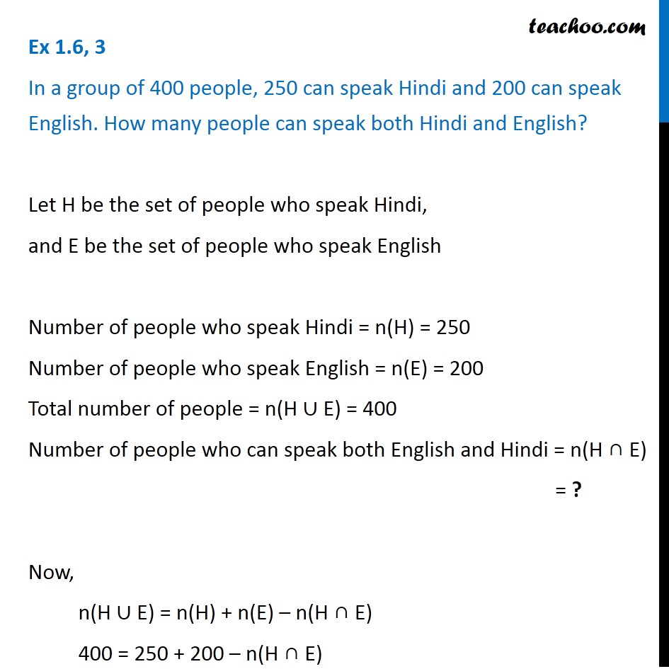 Ex 1.6, 3 - In a group of 400 people, 250 can speak Hindi