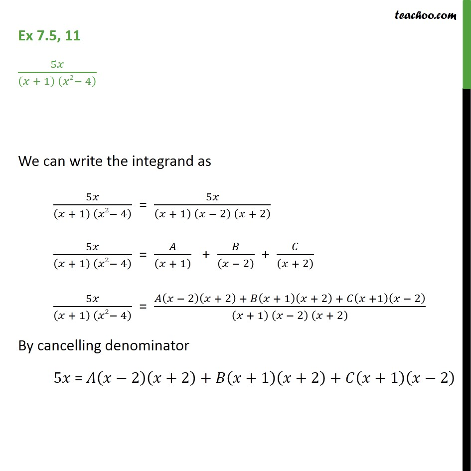 Ex 7.5, 11 - Integrate 5x / (x + 1) (x2 - 4) - Integration by partial fraction - Type 3