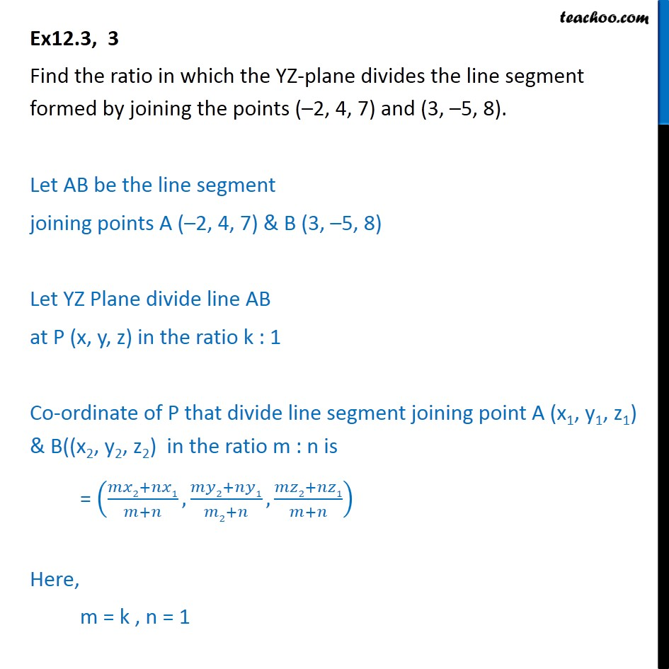 Ex 12.3, 3 - Find ratio in which YZ-plane divides line - Ex 12.3