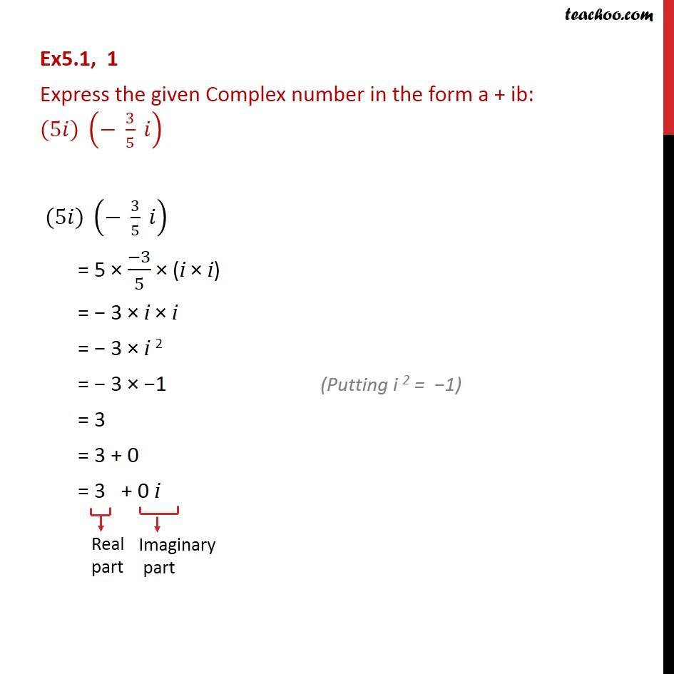 Ex 5.1, 1 - Express in a + ib: (5i) (-3/5i) - Chapter 5 - Convert to a + ib form