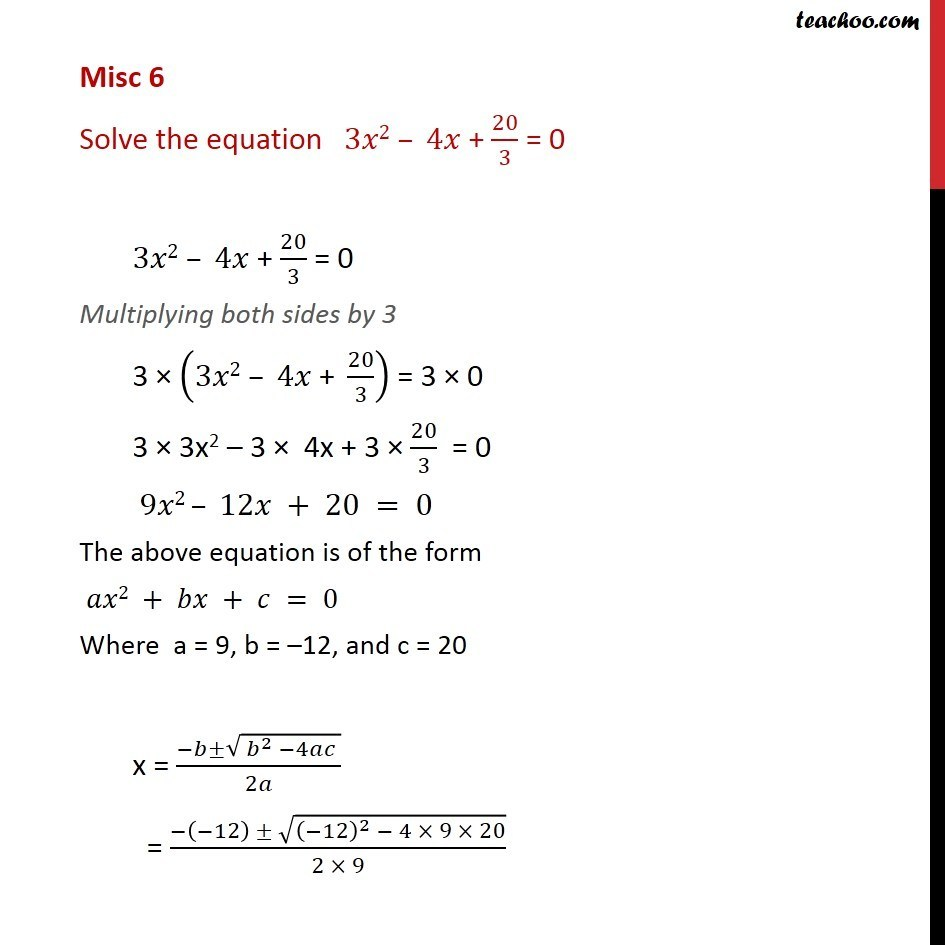 Misc 6 - Solve 3x2 - 4x + 20/3 = 0 - Chapter 5 NCERT - Quadaratic equation