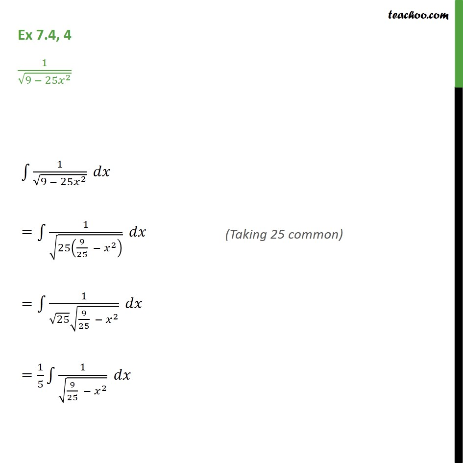 Ex 7.4, 4 - Integrate 1 / root 9 - 25 x2 - Class 12 NCERT - Integration by specific formulaes - Formula 5