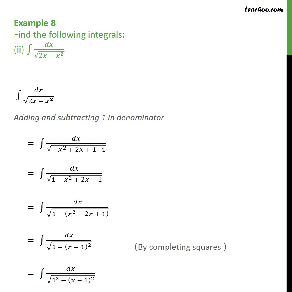 Example 8 (ii) - Find integration dx/ root 2x - x2  - Integration by specific formulaes - Formula 5