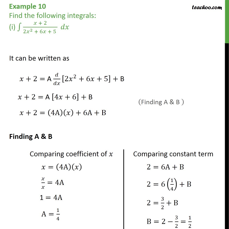 Example 10 (i) - Find the following integrals (i) x + 2 / 2x2 + 6x + 5 dx - Integration by specific formulaes - Method 9