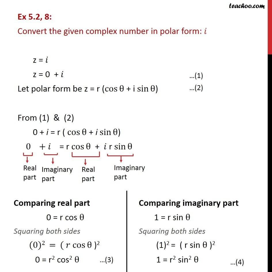 Ex 5.2, 8 - Convert in polar form: i - Chapter 5 Class 11 - Polar representation