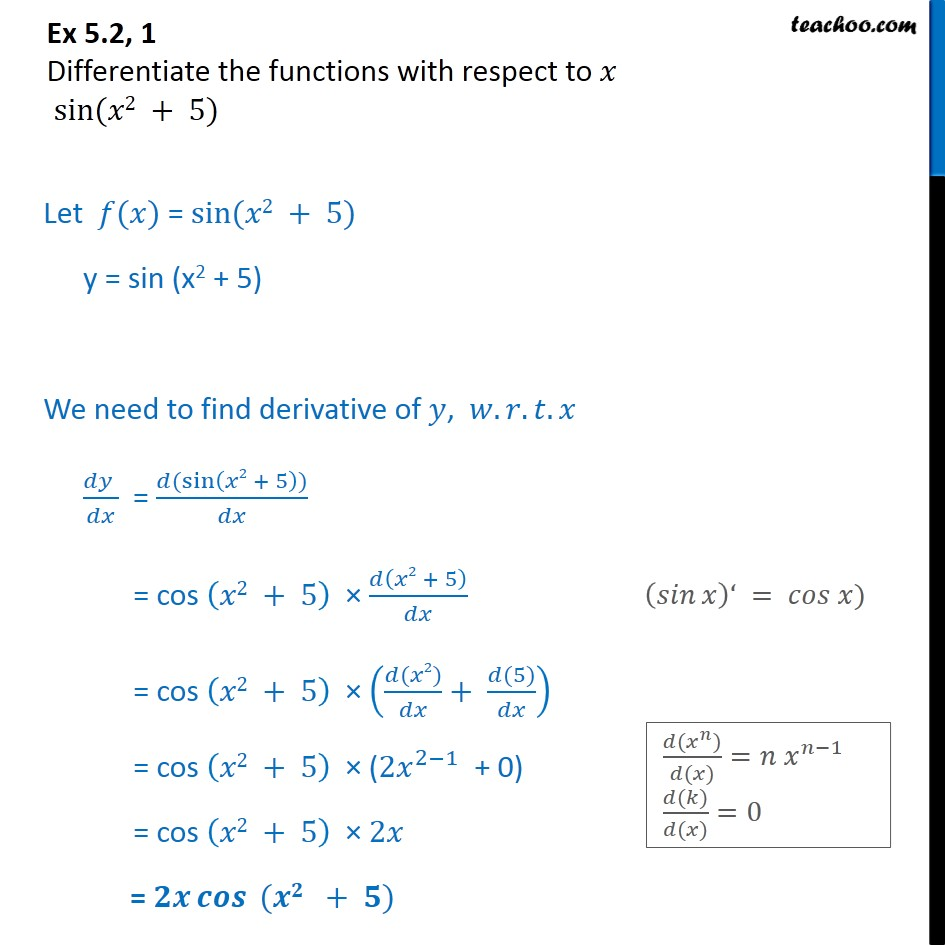 Ex 5.2, 1 - Differentiate sin (x2 + 5) - Finding derivative of a function by chain rule